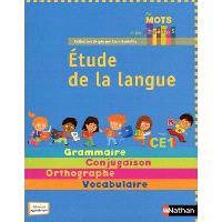 Etude de la langue CE1 : grammaire, conjugaison, orthographe, vocabulaire