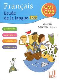 Français, CM1, CM2 : étude de la langue