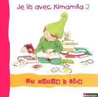 Je lis avec Kimamila. Volume 2