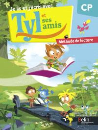 Je lis et j'écris avec Tyl et ses amis, CP : méthode de lecture