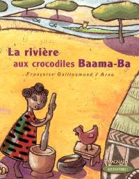La rivière aux crocodiles Baama-Ba : CP