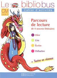 Le bibliobus cahier d'activités CM cycle 3 : parcours de lecture de 4 oeuvres littéraires