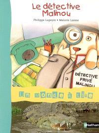 Le détective Malinou