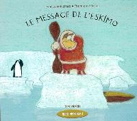 Le message de l'Eskimo