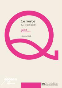 Le verbe au quotidien : cycle 3