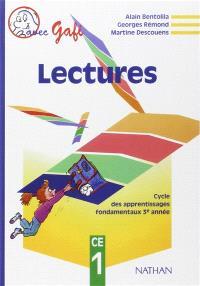 Lectures CE1 : cycle des apprentissages fondamentaux, 3e année : livre de l'élève