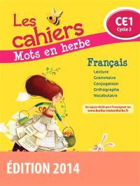 Les cahiers mots en herbe français : CE1, cycle 2