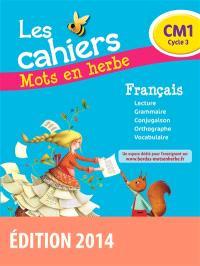Les cahiers mots en herbe français, CM1 cycle 3