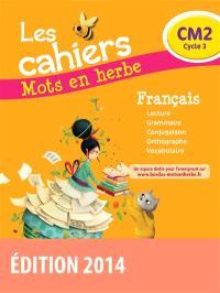 Les cahiers mots en herbe français, CM2