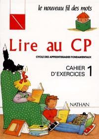 Lire au CP : cahier d'exercices 1