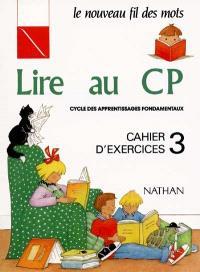 Lire au CP : cahier d'exercices 3
