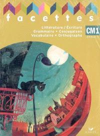 Littérature, écriture, observation réfléchie de la langue, CM1, cycle 3