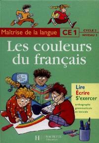 Maïtrise de la langue, CE1, cycle 2, niveau 3 : lire, écrire, s'exercer : orthographe grammaticale et lexicale