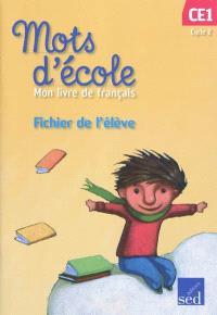 Mon livre de français cycle 2 CE1 : fichier de l'élève