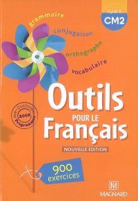 Outils pour le français cycle 3 CM2 : 900 exercices, conforme aux programmes 2008
