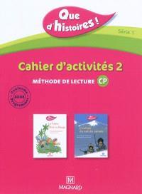 Que d'histoires ! méthode de lecture CP, série 1 : cahier d'activités 2; Que d'histoires ! méthode de lecture CP, série 1 : mémo des sons