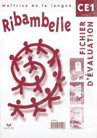 Ribambelle CE1, cycle 2 : fichier d'évaluation