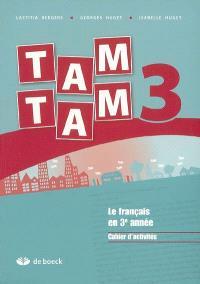 Tam tam 3 : le français en 3e année : cahier d'activités