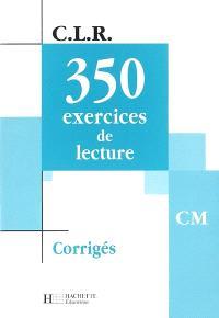 350 exercices de lecture CM : corrigés