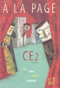 A la page CE2 cycle 3 : lire, dire, écrire, réfléchir