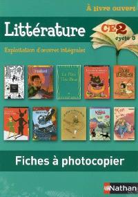 A livre ouvert CE2, cycle 3 : fiches à photocopier littérature : exploitation d'oeuvres intégrales