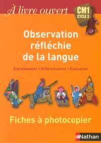 A livre ouvert CM1 : fichier photocopiable observation réfléchie de la langue