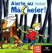Alerte au Mâchefer ! : album CP