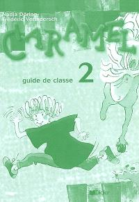 Caramel, guide de classe 2