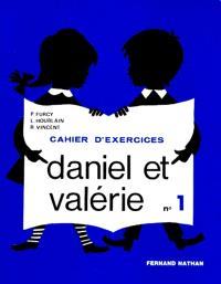 Daniel et Valérie Niveau 1 : cahier d'exercices