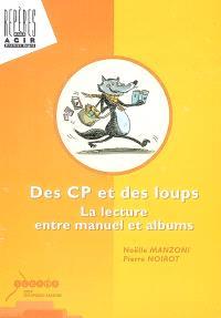 Des CP et des loups : la lecture entre manuel et albums