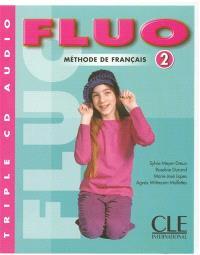 Fluo 2 : méthode de français : CD audio collectif