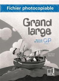 Grand large, méthode de lecture, CP : fichier photocopiable