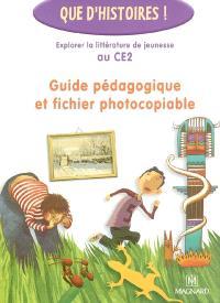 Guide pédagogique et fichier photocopiable : explorer la littérature de jeunesse au CE2