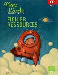 J'apprend à lire au CP, cycle 2 : fichier ressources