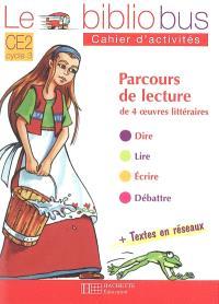 Le bibliobus cahier d'activités CE2 cycle 3 : parcours de lecture de 4 oeuvres littéraires