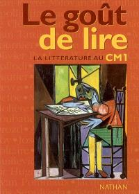 Le goût de lire : la littérature au CM1