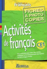 Le nouvel atelier de français, CE1 : Activités de français