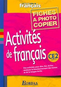 Le nouvel atelier de français, CE2 : fichiers photocopiables Activités de français