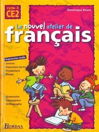 Le nouvel atelier de français, cycle 3, CE2