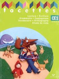 Lecture, écriture, grammaire, conjugaison, vocabulaire, orthographe, étude du code, CE1 cycle 2