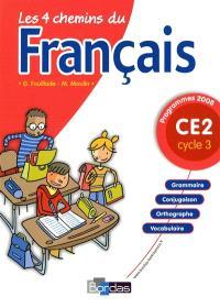 Les 4 chemins du français CE2, cycle 3 : programmes 2008