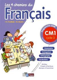 Les 4 chemins du français CM1, cycle 3 : programmes 2008