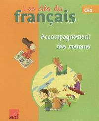 Les clés du français cycle 2, CE1 : accompagnement des romans