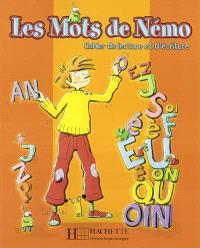 Les mots de Némo : cahier de lecture et d'écriture