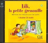 Lili, la petite grenouille, 1 : méthode de français pour les petits