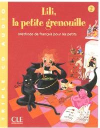 Lili, la petite grenouille, 2 : méthode de français pour les petits