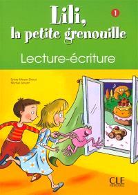 Lili, la petite grenouille, niveau 1 : livret de lecture