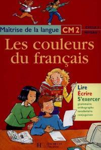 Maîtrise de la langue, CM2 cycle 3 niveau 3