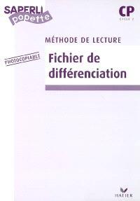 Méthode de lecture CP, cycle 2 : fichier de différenciation photocopiable
