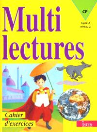 Multilectures : cahier d'exercices : CP, cycle 2, niveau 2